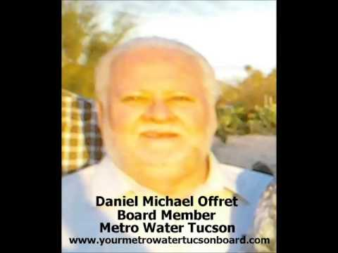 Daniel Offret, Metropolitan Water District, Tucson AZ, Board Member