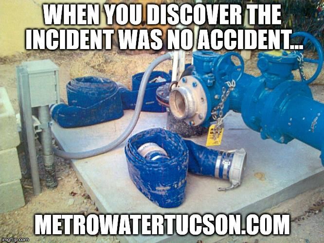 Metro Water Unlawful Retaliation is NO ACCIDENT at metro water tucson az , metrowatertucson
